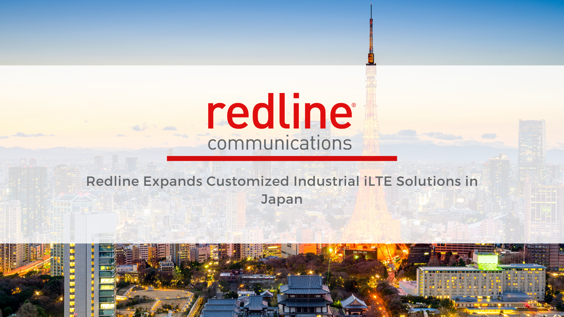 Redline Expands Customized Industrial iLTE Solutions in Japan